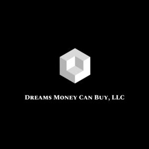 Dreams Money Can Buy LLC